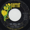 Tom Jones / What's New Pussycat c/w Once Upon A TIme