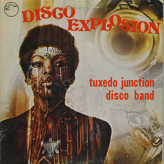Tuxedo Junction Disco Band / Disco Explosion