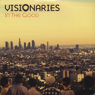 Visionaries / In The Good / All Right