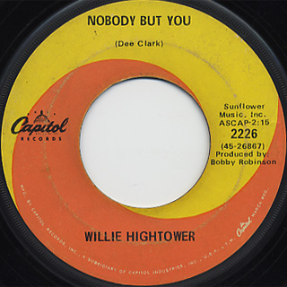 Willie Hightower / It's A MIracle c/w Nobody But You back