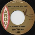 Yvonne Baker and Sensations / No Changes c/w Party Across The Hall