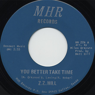Z.Z. Hill / You Better Take Time c/w It Can Be Fixed