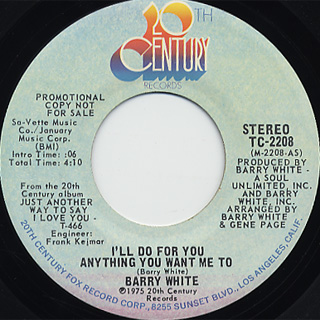 Barry White / I'll Do For You Anything You Want Me To