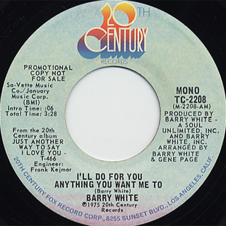 Barry White / I'll Do For You Anything You Want Me To back