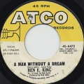 Ben E. King / A Man Without A Dream c/w Tears, Tears, Tears