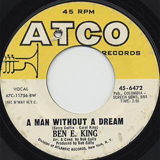 Ben E. King / A Man Without A Dream c/w Tears, Tears, Tears