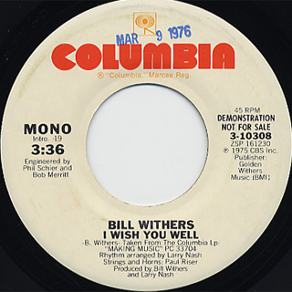 Bill Withers / I Wish You Well back