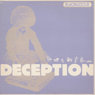 Blackalicious / Deception
