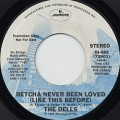 Dells / Betcha Never Been Loved (Like This Before)