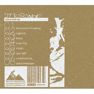 DJ Robonoid / Robonoid ep back