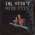Dr.Strut / Struttin'