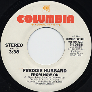 Freddie Hubbard / Bundle Of Joy c/w From Now On back