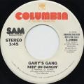Gary's Gang / Keep On Dancin'