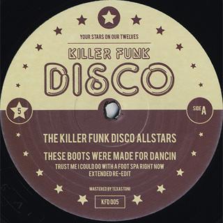 Killer Funk Disco Allstars / Volume 5: These Boots Were Made For Dancin'