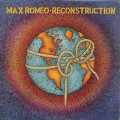 Max Romeo / Reconstruction