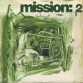 Mission: / 2