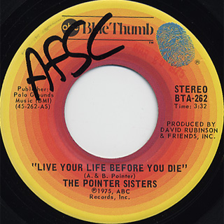 Pointer Sisters / Shaky Flat Blues c/w Live Your Life Before You Die