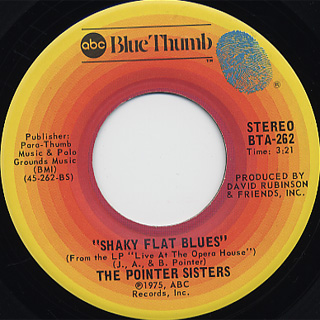 Pointer Sisters / Shaky Flat Blues c/w Live Your Life Before You Die back