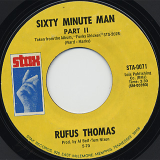 Rufus Thomas / The Preacher And The Bear c/w Sixty Minute Man Part II back