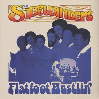 Sidewinders / Flatfoot Hustlin'