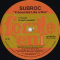 Subroc / It Sounded Like A Roc