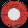 Tavares / Don't Take Away The Music