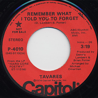 Tavares / Remember What I Told You To Forget
