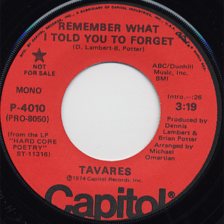 Tavares / Remember What I Told You To Forget back