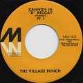 "Village Bunch / Cannon In ""D"" Reggae (Pt.1) c/w (Pt.2)"
