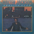 Walter Jackson / Feeling Good
