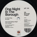 6th Borough Project / One Night In The Borough Part.1