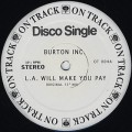 Burton Inc. / L.A. Will Make You Pay
