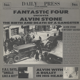 Fantastic Four / Alvin Stone The Birth And Death Of A Gangster