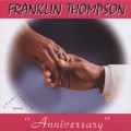 Franklin Thompson / Anniversary b/w Thinking Impaired