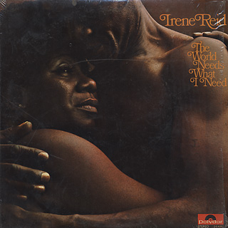Irene Reid / The World Needs What I Need front