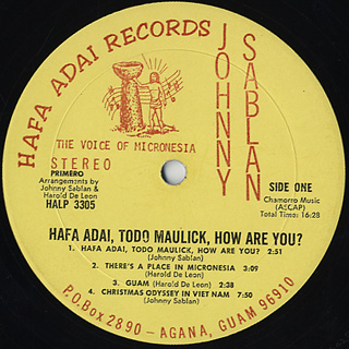 Johnny Sablan / Hafa Adai, Todo Maulick, How Are You ?