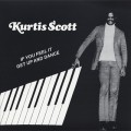 Kurtis Scott / If You Feel It