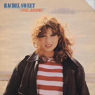 Rachel Sweet / Fool Around