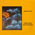 Stanton Davis And The Ghetto Mysticism Band / Brighter Days