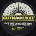 Guynamukat / Afro Disco Boogie Edits Vol.4
