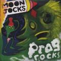 Mungolian Jet Set / Moon Jocks N Prog Rocks