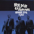 Nick Pride and The Pimptones / Midnight Feast Of Jazz