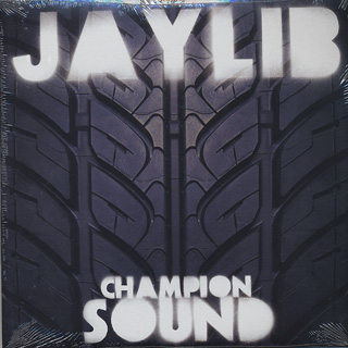 Jaylib / Champion Sound front