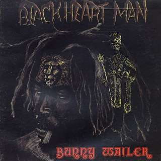 Bunny Wailer / Blackheart Man