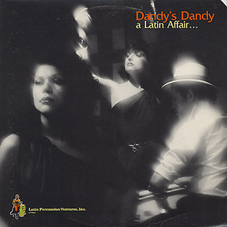 Dandy's Dandy / A Latin Affair