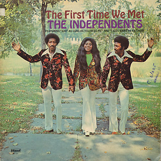 Independents / The First Time We Met