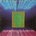 Jimmy McGriff / Something To Listen To