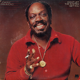 Johnny Hammond Don T Let The System Get You Lp