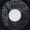 Prince Buster / They Got To Go c/w My Sound That Goes Around