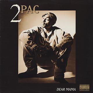 2 Pac / Dear Mama